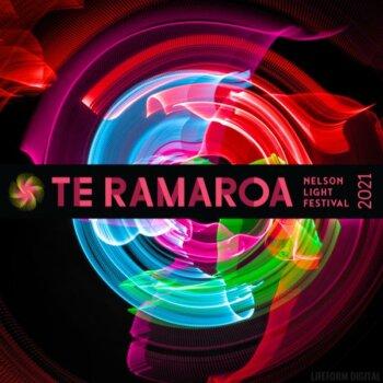 Te Ramaroa 2021 - Nelson Light Festival [Images]