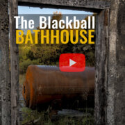 The Blackball bathhouse