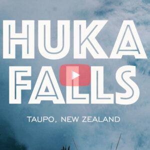 Huka Falls Taupo NZ